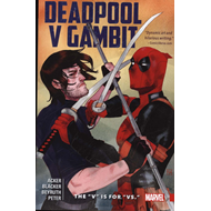 Deadpool Vs. Gambit: The 'v' Is For 'vs.' (BOK)