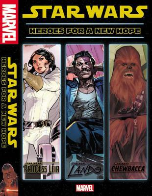 Star Wars: Heroes For A New Hope (BOK)