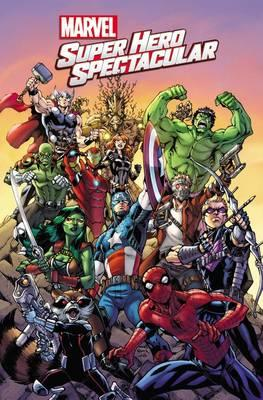Marvel Super Hero Spectacular (BOK)