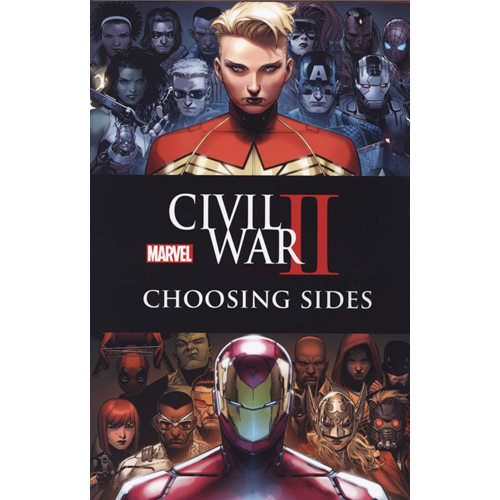 Civil War Ii: Choosing Sides (BOK)