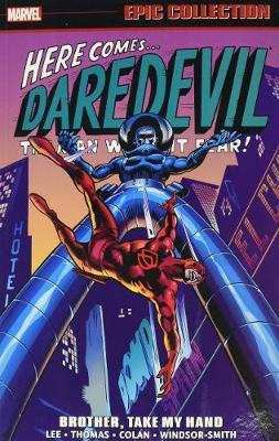 Daredevil Epic Collection: Brother, Take My Hand (BOK)