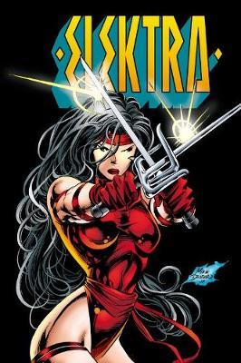 Elektra By Peter Milligan, Larry Hama & Mike Deodato Jr.: Th (BOK)
