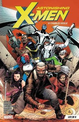 Astonishing X-men By Charles Soule Vol. 1: Life Of X (BOK)