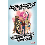 Runaways By Rainbow Rowell Vol. 1: Find Your Way Home (BOK)