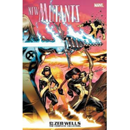 New Mutants By Zeb Wells: The Complete Collection (BOK)