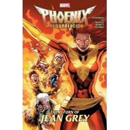 Phoenix Resurrection: The Return Of Jean Grey (BOK)
