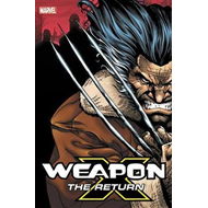 Weapon X: The Return Omnibus (BOK)