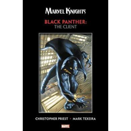 Marvel Knights Black Panther By Priest & Texeira: The Client (BOK)