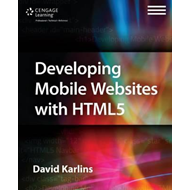 Developing Mobile Websites with HTML 5 (BOK)