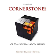 Cornerstones of Managerial Accounting (BOK)
