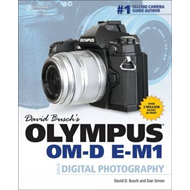 David Busch's Olympus OM-D E-M1 Guide to Digital Photography (BOK)