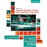 Guide to Parallel Operating Systems with Windows (R) 10 and (BOK)