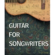 Guitar for Songwriters (BOK)