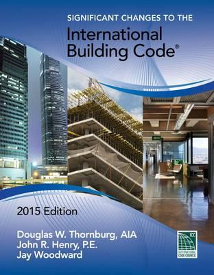 Significant Changes to the International Building Code, 2015 (BOK)