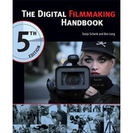 Digital Filmmaking Handbook (BOK)