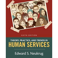 Theory, Practice, and Trends in Human Services (BOK)