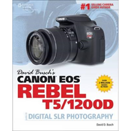 David Busch's Canon EOS Rebel T5/1200d Guide to Digital SLR (BOK)