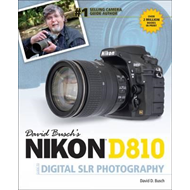 David Busch's Nikon D810 Guide to Digital SLR Photography (BOK)