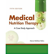Medical Nutrition Therapy: A Case-Study Approach (BOK)