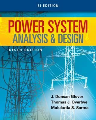 Power System Analysis and Design, SI Edition (BOK)