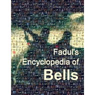 Fadul's Encyclopedia of Bells (BOK)