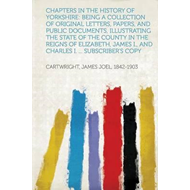Chapters in the History of Yorkshire (BOK)