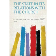 State in Its Relations with the Church Volume 2 (BOK)