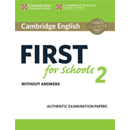 Cambridge English First for Schools 2 Student's Book without (BOK)