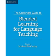 Cambridge Guide to Blended Learning for Language Teaching (BOK)