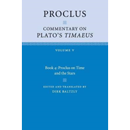 Proclus: Commentary on Plato's Timaeus: Volume 5, Book 4 (BOK)