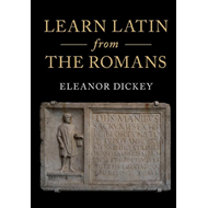 Learn Latin from the Romans (BOK)