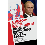 History of the Soviet Union from the Beginning to its Legacy (BOK)