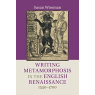 Writing Metamorphosis in the English Renaissance (BOK)