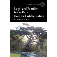 Legalized Families in the Era of Bordered Globalization (BOK)