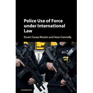 Police Use of Force under International Law (BOK)
