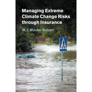 Managing Extreme Climate Change Risks through Insurance (BOK)