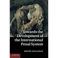 Towards the Development of the International Penal System (BOK)