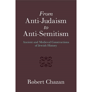From Anti-Judaism to Anti-Semitism (BOK)