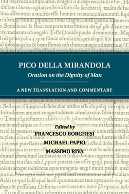 Pico della Mirandola: Oration on the Dignity of Man (BOK)
