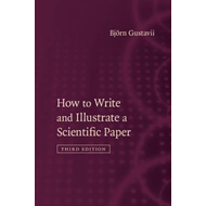 How to Write and Illustrate a Scientific Paper (BOK)