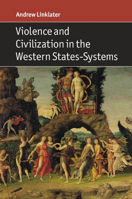 Violence and Civilization in the Western States-Systems (BOK)