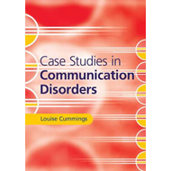 Case Studies in Communication Disorders (BOK)