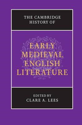 Cambridge History of Early Medieval English Literature (BOK)