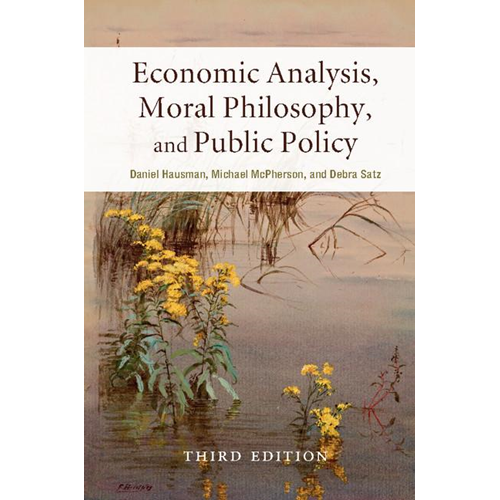 Economic Analysis, Moral Philosophy, and Public Policy (BOK)
