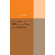Examples in Finite Differences, Calculus and Probability (BOK)