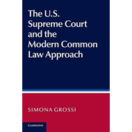 US Supreme Court and the Modern Common Law Approach (BOK)