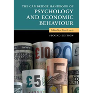 Cambridge Handbook of Psychology and Economic Behaviour (BOK)