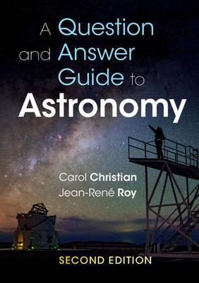 Question and Answer Guide to Astronomy (BOK)