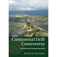 Continental Drift Controversy: Volume 3, Introduction of Sea (BOK)