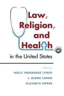 Law, Religion, and Health in the United States (BOK)